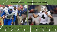 at allHampton Pirates vs Ohio Bobcats Live Stream Teams: Pirates vs Bobcats Time: TBA Week-1 Date: Saturday, 2 September 2017 Location: Paden Stadium, Athens, OH TV: ESPN NETWORK Hampton Pirates vs Ohio Bobcats Live Stream Watch College Football Live Streaming Online The Hampton Pirates is an...