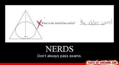 Nerds don't always pass exams