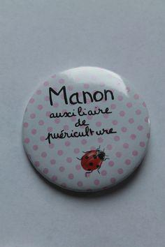 Badge personnalisé infirmière, aide soignante, puéricultrice.... : Pins, badges par bog-art