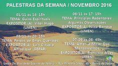 Programação de Palestras do mês de Novembro de 2016 da UMEN - Niterói - RJ - http://www.agendaespiritabrasil.com.br/2016/11/04/programacao-de-palestras-do-mes-de-novembro-de-2016-da-umen-niteroi-rj/