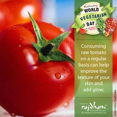 Tomatoes add rich color & flavour to a dish.