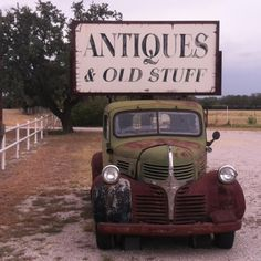 Antiques & Old Stuff, Texas road trip
