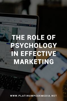 The Role of Psychology in Effective Marketing - Platinum Peak Media Competitor Analysis, It Network, Startups, Entrepreneurship, Internet Marketing, Ecommerce, Leadership, Digital Marketing, Psychology