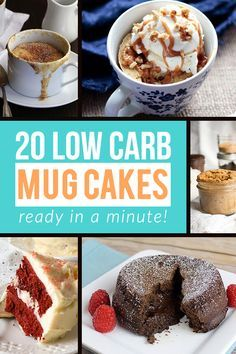 A collection of some of the most amazing and easy to make low carb mug cakes, cookie in a cups, mug brownies and single serve cupcakes that are easy to make and completely sugar free. Perfect for any keto, low carb, banting or Atkins diet. Pin these for later!