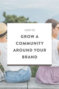 How to build a community around your brand. Do you want to grow your audience and community this year? I have some actionable tips for you + a FREE course! Click through for details.
