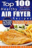 Free Kindle Book -   Air Fryer Cookbook: Top 100 Healthy Air Fryer Recipes with Photos, Nutritional  Information, and Serving Size for Every Single Recipe Check more at http://www.free-kindle-books-4u.com/cookbooks-food-winefree-air-fryer-cookbook-top-100-healthy-air-fryer-recipes-with-photos-nutritional-information-and-serving-size-for-every-single-recipe/