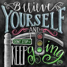 Believe In Yourself Chalk Art Chalkboard Art by TheWhiteLime