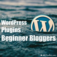 The Best WordPress Plugins for Beginner Bloggers - I use every single one of these and couldn't work without some of them!