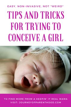 Trying to conceive a girl. Gender selection tips and tricks when TTC. Getting pregnant and desiring the gender of a girl! Pregnant With A Girl, Get Pregnant Fast, Trying To Get Pregnant, Getting Pregnant, Concieving A Baby, First Baby, Baby Sleep, How To Conceive Twins, Trying To Conceive