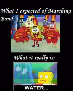 Fact: 99% of marching band members are unhappy and dehydrated. The 1% are happy and on drugs. #IAmThe99%