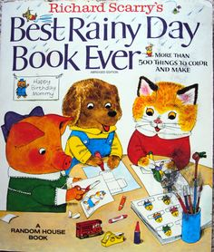 We had this book when I was a kid! So great!! :)    Richard Scarry's Best Rainy Day Book Ever (1974) by Richard Scarry - Vintage Childrens Book