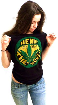 Hemp can Save the World t-shirt. Over products including biodiesel fuel for cars can be made from hemp. A sustainable oxygen producing plant, hemp can grow in most global climates. Check out our new shirt made from hemp and OF THE PROF Cannabis, Medical Marijuana, Visual Kei, 420 Girls, Creepy, Grunge, Stoner Girl, Punk, Hemp