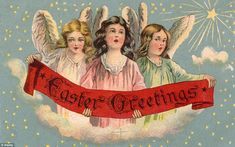 Traditional: The image of three angels holding an Easter Greetings banner is a much more traditional card that reflects the religious roots ...