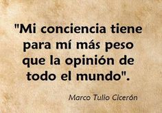 Marco Tulio Cicerón. De @subversivos_: Puedes huir de todo y de todos menos de tu conciencia http://twitter.com/subversivos_/status/431206800671514624/photo/1