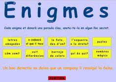 http://lacasetaespecial.blogspot.com.es/2014/12/enigmes.html    La Caseta, un lloc especial: Enigmes
