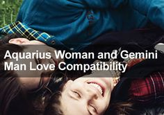 What are the prospects for long term love and romance when it comes to Aquarius Woman and Gemini Man Love Compatibility? Find out more in this report.