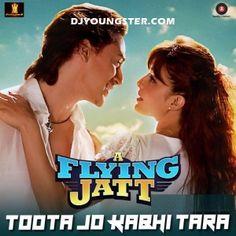 Toota Jo Kabhi Tara-Atif Aslam (A Flying Jatt) Mp3 Download DjYoungster.com