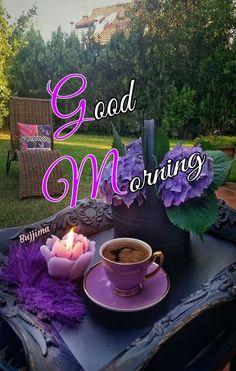 Good Morning Sunday Images, Good Morning Beautiful Quotes, Good Morning Roses, Good Morning Wednesday, Good Morning Coffee, Good Morning Good Night, Morning Greetings Quotes, Morning Blessings, Purple Things