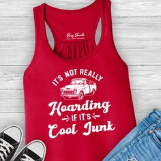 It's Not Really Hoarding If It's Cool Junk Ladies Tank Top