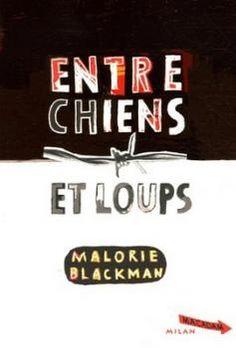 Entre chiens et loups, tome 1 de Malorie Blackman du rire au larmes. magnifique. extraordinaire. inoubliable.
