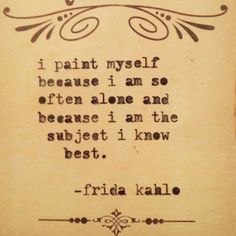 Quote by Frida Kahlo.<3 | Depression....what can I say. You can be in a crowd…
