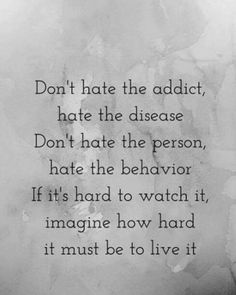 Hate the disease not the person