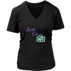 Just Go Travel Shirt
