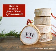 wonderful-tutorial-on-how-to-make-these-birch-wood-ornaments