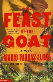 the feast of the goat. mario vargas llosa.