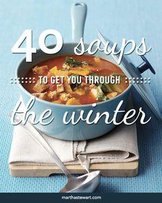 40 Soup Recipes to Get You Through the Winter