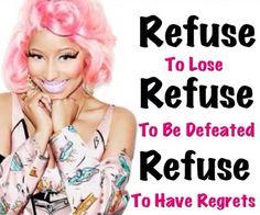 Nicki Minaj Quote ♥