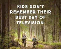 Kids don´t remember their best day of television.