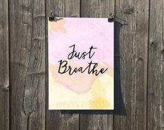 Just Breathe A4 Print www.etsy.com/uk/shop/PippinPrints