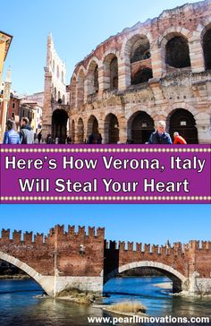 Who could resist falling in love with the city of romance itself? Here is why Verona, Italy should be on everyone's Italian trip itinerary.