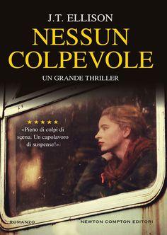 """11/05/2017 • Esce """"Nessun colpevole"""" di J.T. Ellison edito da Newton Compton Editori"""