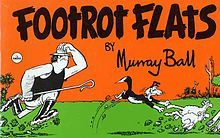 Footrot Flats - The very first edition of Footrot Flats released in 1978. Later releases of this book had the title of Footrot Flats One. - Wikipedia, the free encyclopedia