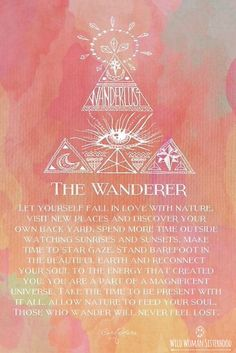 The Wanderer.. WILD WOMAN SISTERHOODॐ #WildWomanSisterhood #gypsysoul…