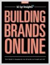 PREVIEW  Building Brands Online 2012  How digital is changing the way all media are bought and sold    http://adage.com/trend-reports/report.php?id=72#