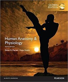 Human Anatomy and Physiology Global 10th Edition ISBN-10: 1292096977 ISBN-13: 978-1292096971