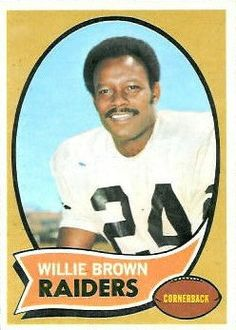 willie brown | Willie Brown 1967/1978 Raiders enshrined 1984