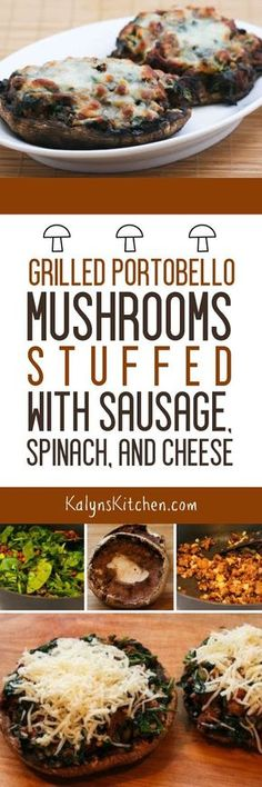 Grilled Portobello Mushrooms Stuffed with Sausage, Spinach, and Cheese are a fun dinner from the grill that's low-carb, Keto, low-glycemic, gluten-free, and South Beach Diet Phase One! [found on KalynsKitchen.com]
