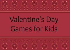 Valentine's Day games for kids