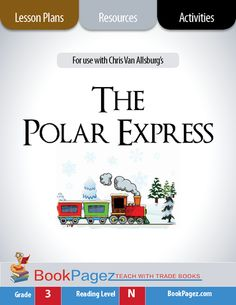 The Polar Express Lesson Plans and Activities Collection