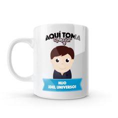 Mug - Aquí toma el mejor hijo del universo, encuentra este producto en nuestra tienda online y personalízalo con un nombre o mensaje Mugs, Tableware, Sons, Store, Universe, Get Well Soon, Messages, Creativity, Dinnerware
