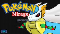 http://www.pokemoner.com/2017/02/pokemon-mirage.html Pokemon Mirage  Name: Pokemon Mirage Remake by: Scarex Remake from: Pokemon Ruby Description: Past: Year 0: An egg comes out of nowhere Arceus was born then he began to create pokémon to help himself in creating the universe. Year 50: When light was created in the universe Darkrai was found in the the shadow of Arceus. It was believed he would be the biggest rival of Arceus ... Year 658: the Pokémon began to rise up against Arceus because…