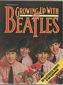 Growing Up With the Beatles book by Schaumberg