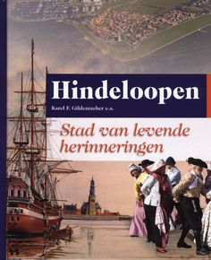 Hindeloopen: city of living memories (book in Dutch) Dutch Netherlands, Memory Books, Memories, City, Movie Posters, The Nederlands, Memoirs, Souvenirs, Film Poster