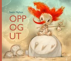 Opp og ut by Svein Nyhus Make Pictures, Drawing Techniques, Norway, Illustrators, Christmas Bulbs, Holiday Decor, Drawings, Books, Inspiration