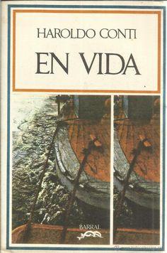 EN VIDA. HAROLD CONTI. EDICIONES BARRAL. BARCELONA. 1971 - Foto 1