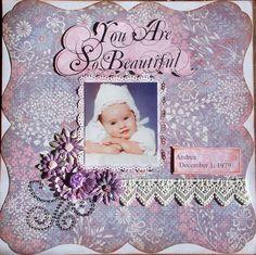 You Are So Beautiful - Scrapbook.com